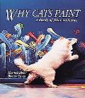 Why Cats Paint A Theory of Feline Aesthetics