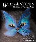 Why Paint Cats The Ethics of Feline Aesthetics