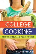 College Cooking Feed Yourself and Your Friends