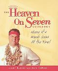 Heaven on Seven Cookbook Where It's Mardis Gras All the Time!