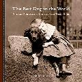 Best Dog in the World Vintage Portraits of Children and Their Dogs