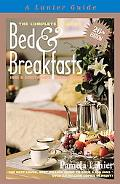 The Complete Guide to Bed & Breakfasts, Inns & Guesthouses