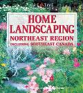 Home Landscaping Northeast Region, Including Southeast Canada