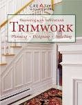 Decorating With Architectural Trimwork Planning, Designing, Installing