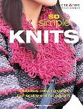 So Simple Knits A Fabulous Collection of 24 Fashionable and Fun Designs