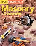 Ultimate Guide to Masonry and Concrete Design, Build, Maintain