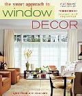 Smart Approach to Window Decor