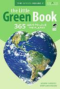 The Little Green Book: 365 Way to Love the Planet