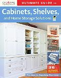 Ultimate Guide to Cabinets, Shelves & Home Storage Solutions