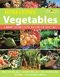 Homegrown Vegetables, Fruits & Herbs: A Bountiful, Healthful Garden for Lean Times