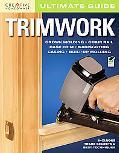 Ultimate Guide: Trimwork