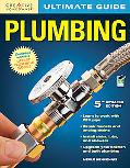 Ultimate Guide: Plumbing, 3rd edition
