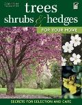 Trees, Shrubs and Hedges for Your Home