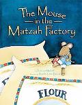 Mouse in the Matzah Factory