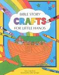 Bible Story Crafts for Little Hands