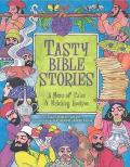 Tasty Bible Stories A Menu of Tales & Matching Recipes