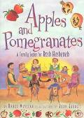 Apples and Pomegranates A Family Seder for Rosh Hashanah