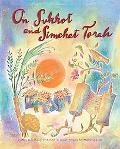 On Sukkot and Simchat Torah