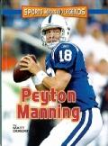 Peyton Manning (Sports Heroes and Legends)