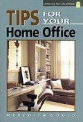 Tips for Your Home Office