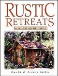 Rustic Retreats A Build-It-Yourself Guide