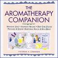 Aromatherapy Companion Medicinal Uses, Ayurvedic Healing, Body Care Blends, Perfumes & Scent...