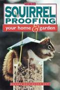 Squirrel Proofing Your Home & Garden Your Home and Garden