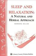 Sleep and Relaxation A Natural and Herbal Approach