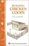 Building Chicken Coops Storey Country Wisdom Bulletin A-224