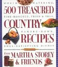 500 Treasured Country Recipes Mouthwatering, Time-Honored, Tried & True, Handed-Down, Soul-S...