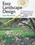 Designing Your Gardens and Landscapes 12 Simple Steps for Successful Planning