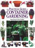 Practical Guide to Container Gardening