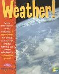 Weather Watch How Weather Works. Featuring 22 Experiments for Making your own Rain, Tornados...