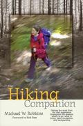 Hiking Companion Getting the Most from the Trail Experience Throughout the Seasons  Where to...