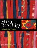 Making Rag Rugs 15 Step-By-Step Projects