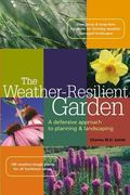 Weather-Resilient Garden A Defensive Approach to Planning & Landscaping