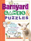 Barnyard Games & Puzzles 100 Mazes, Word Games, Picture Puzzles, Jokes & RIddles, Braintease...