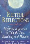 Restful Reflections Nighttime Inspiration to Calm the Soul, Based on Jewish Wisdom