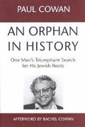 Orphan in History One Man's Triumphant Search for His Jewish Roots
