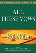 All These Vows--Kol Nidre