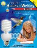 Developing Science Writing Skills, Grades 5 - 8+