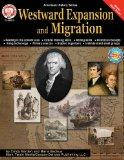 Westward Expansion and Migration (American History (Mark Twain Media))