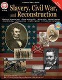 Slavery, Civil War, and Reconstruction (American History (Mark Twain Media))