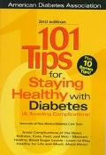 101 Tips for Staying Healthy With Diabetes (& Avoiding Complications)