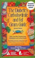 Diabetes Carbohydrate and Fat Gram Guide Quick, Easy Meal Planning Using Carbohydrate and Fa...