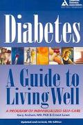 Diabetes A Guide to Living Well