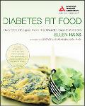 Diabetes Fit Food Over 200 Recipes from the World's Greatest Chefs