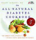The All-Natural Diabetes Cookbook: 150 High-Flavor Recipes Made with Real Foods