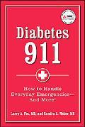 Diabetes 911: Practical Answers to Your Diabetes Problem