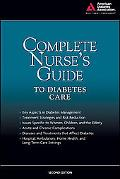 ADA The Complete Nurse's Guide to Diabetes, Second Edition